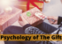Best Facts to Understand the Psychology of The Gift